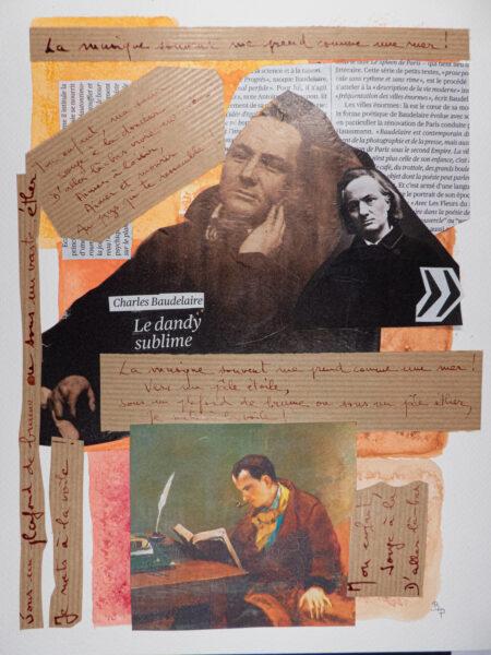 Baudelaire le dandy sublime (collage / techniques mixtes - 24 avril 2021)